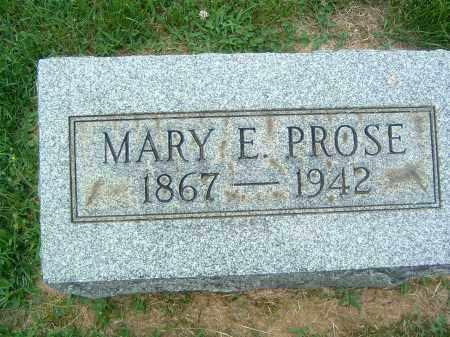 PROSE, MARY E. - Gallia County, Ohio | MARY E. PROSE - Ohio Gravestone Photos