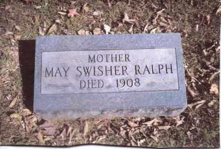 SWISHER RALPH, MAY - Gallia County, Ohio   MAY SWISHER RALPH - Ohio Gravestone Photos