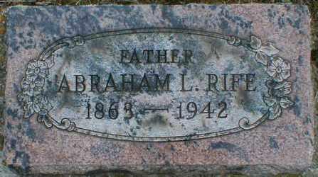 RIFE, ABRAHAM - Gallia County, Ohio | ABRAHAM RIFE - Ohio Gravestone Photos
