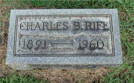 RIFE, CHARLES B - Gallia County, Ohio   CHARLES B RIFE - Ohio Gravestone Photos