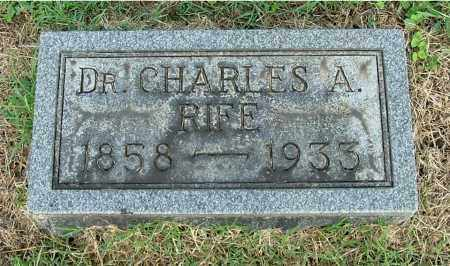 RIFE, CHARLES A (DR.) - Gallia County, Ohio | CHARLES A (DR.) RIFE - Ohio Gravestone Photos
