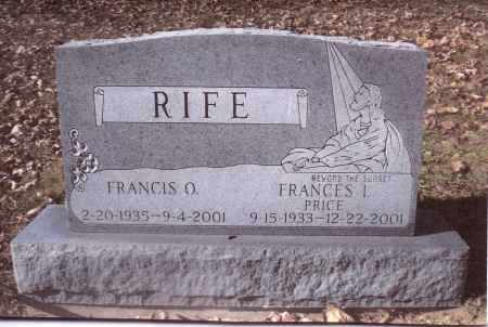 RIFE, FRANCIS O. - Gallia County, Ohio | FRANCIS O. RIFE - Ohio Gravestone Photos