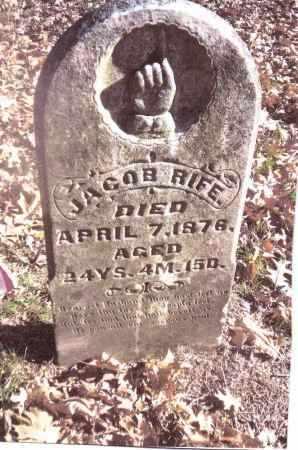 RIFE, JACOB - Gallia County, Ohio | JACOB RIFE - Ohio Gravestone Photos