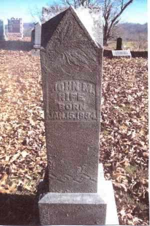 RIFE, JOHN M. - Gallia County, Ohio | JOHN M. RIFE - Ohio Gravestone Photos