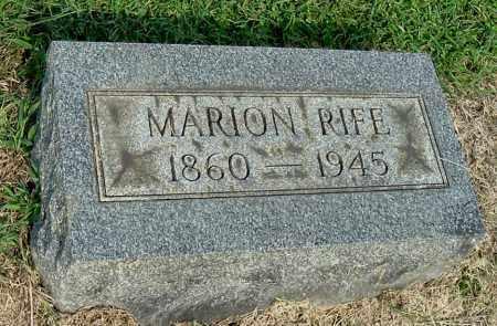 RIFE, MARION - Gallia County, Ohio | MARION RIFE - Ohio Gravestone Photos