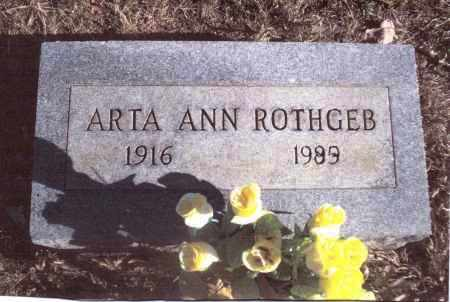 ROTHGEB, ARTA ANN - Gallia County, Ohio | ARTA ANN ROTHGEB - Ohio Gravestone Photos
