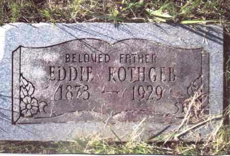 ROTHGEB, EDDIE - Gallia County, Ohio | EDDIE ROTHGEB - Ohio Gravestone Photos