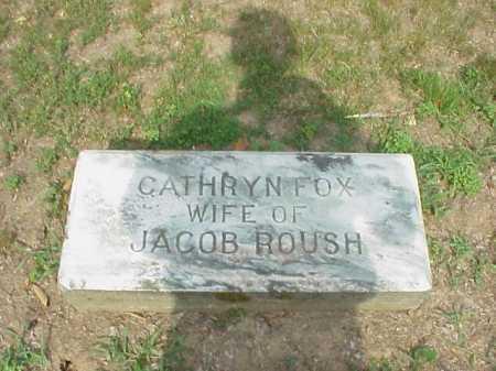 ROUSH, CATHRYN FOX - Gallia County, Ohio   CATHRYN FOX ROUSH - Ohio Gravestone Photos