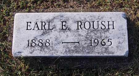 ROUSH, EARL E - Gallia County, Ohio | EARL E ROUSH - Ohio Gravestone Photos