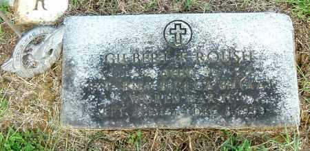 ROUSH, GILBERT E - Gallia County, Ohio   GILBERT E ROUSH - Ohio Gravestone Photos