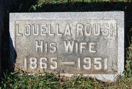 ROUSH, LOUELLA - Gallia County, Ohio | LOUELLA ROUSH - Ohio Gravestone Photos