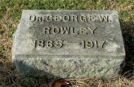 ROWLEY, GEORGE W (DR.) - Gallia County, Ohio | GEORGE W (DR.) ROWLEY - Ohio Gravestone Photos