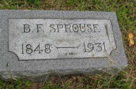 SPROUSE, B.F. - Gallia County, Ohio   B.F. SPROUSE - Ohio Gravestone Photos