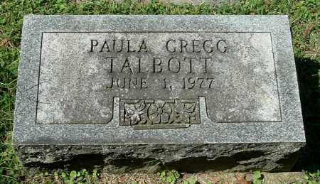 TALBOTT, PAULA GREGG - Gallia County, Ohio   PAULA GREGG TALBOTT - Ohio Gravestone Photos