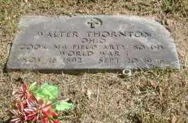 THORNTON, WALTER - Gallia County, Ohio | WALTER THORNTON - Ohio Gravestone Photos
