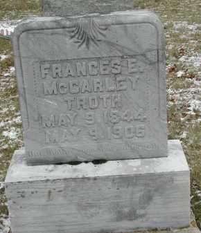 MCCARLEY TROTH, FRANCES E. - Gallia County, Ohio | FRANCES E. MCCARLEY TROTH - Ohio Gravestone Photos