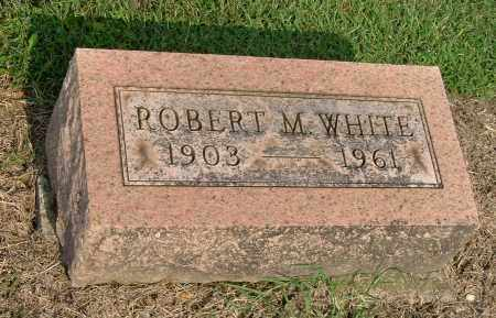 WHITE, ROBERT M - Gallia County, Ohio | ROBERT M WHITE - Ohio Gravestone Photos