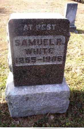WHITE, SAMUEL R. - Gallia County, Ohio | SAMUEL R. WHITE - Ohio Gravestone Photos