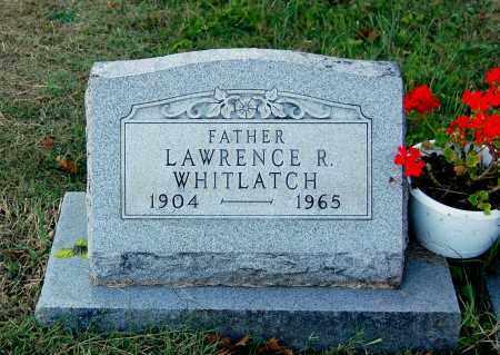 WHITLATCH, LAWRENCE R - Gallia County, Ohio | LAWRENCE R WHITLATCH - Ohio Gravestone Photos