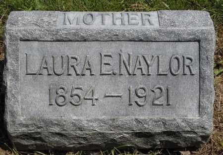 NAYLOR, LAURA ELLEN - Greene County, Ohio | LAURA ELLEN NAYLOR - Ohio Gravestone Photos