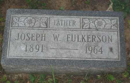 FULKERSON, JOSEPH W. - Hamilton County, Ohio | JOSEPH W. FULKERSON - Ohio Gravestone Photos