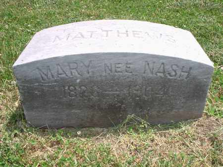 NASH MATTHEWS, MARY - Hamilton County, Ohio | MARY NASH MATTHEWS - Ohio Gravestone Photos