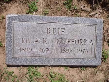 REIF, ELLA K. - Hamilton County, Ohio | ELLA K. REIF - Ohio Gravestone Photos