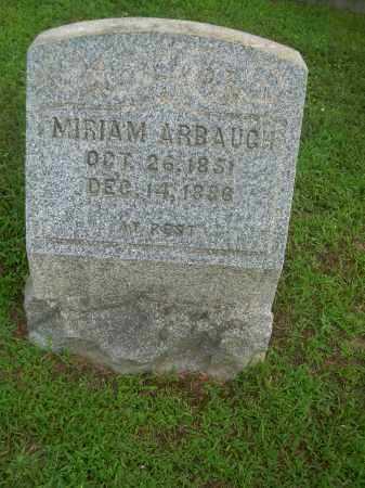 ARBAUGH, MIRIAM - Harrison County, Ohio | MIRIAM ARBAUGH - Ohio Gravestone Photos
