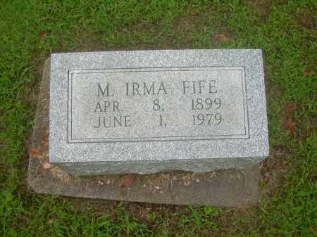 FIFE, M. IRMA - Harrison County, Ohio | M. IRMA FIFE - Ohio Gravestone Photos