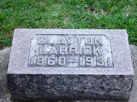 LARRICK, (JAMES) CLAYTON - Highland County, Ohio | (JAMES) CLAYTON LARRICK - Ohio Gravestone Photos