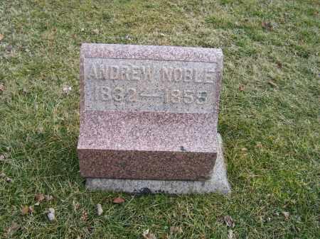 NOBLE, ANDREW - Highland County, Ohio | ANDREW NOBLE - Ohio Gravestone Photos
