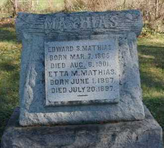 MATHIAS, EDWARD S - Hocking County, Ohio | EDWARD S MATHIAS - Ohio Gravestone Photos