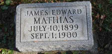 MATHIAS, JAMES EDWARD - Hocking County, Ohio | JAMES EDWARD MATHIAS - Ohio Gravestone Photos