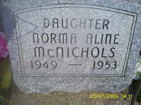 MCNICHOLS, NORMA ALINE - Hocking County, Ohio | NORMA ALINE MCNICHOLS - Ohio Gravestone Photos