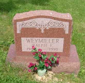 WEYMILLER, RALPH E. - Hocking County, Ohio | RALPH E. WEYMILLER - Ohio Gravestone Photos
