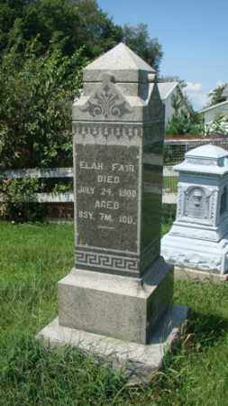 FAIR, ELAH - Holmes County, Ohio | ELAH FAIR - Ohio Gravestone Photos