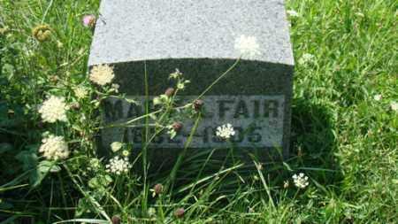 FAIR, MARY - Holmes County, Ohio | MARY FAIR - Ohio Gravestone Photos