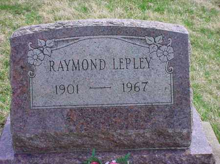 LEPLEY, RAYMOND - Holmes County, Ohio | RAYMOND LEPLEY - Ohio Gravestone Photos