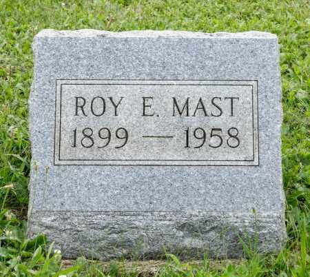 MAST, ROY ELMER - Holmes County, Ohio   ROY ELMER MAST - Ohio Gravestone Photos