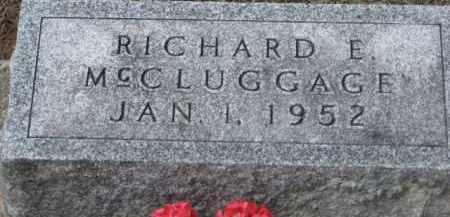 MCCLUGGAGE, RICHARD E. - Holmes County, Ohio | RICHARD E. MCCLUGGAGE - Ohio Gravestone Photos