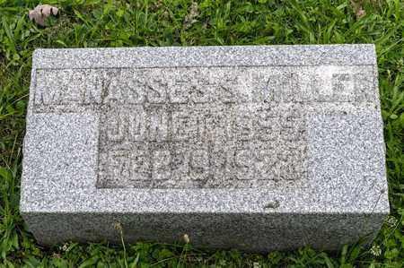 MILLER, MANASSES S. - Holmes County, Ohio   MANASSES S. MILLER - Ohio Gravestone Photos