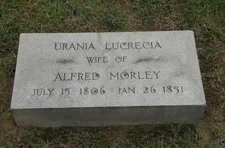 MORLEY, URANIA LUCRECIA - Lake County, Ohio | URANIA LUCRECIA MORLEY - Ohio Gravestone Photos