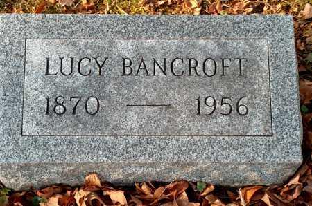 BANCROFT, LUCY - Licking County, Ohio | LUCY BANCROFT - Ohio Gravestone Photos