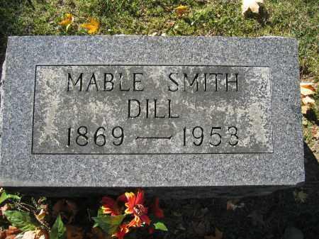 DILL, MABLE SMITH - Logan County, Ohio | MABLE SMITH DILL - Ohio Gravestone Photos
