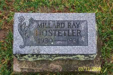 HOSTETLER, MILLARD RAY - Logan County, Ohio | MILLARD RAY HOSTETLER - Ohio Gravestone Photos