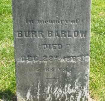 BARLOW, BURR - Lorain County, Ohio | BURR BARLOW - Ohio Gravestone Photos