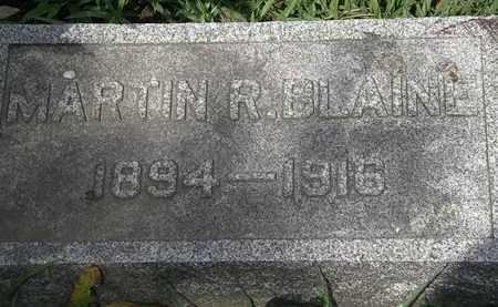 BLAINE, MARTIN R. - Lorain County, Ohio   MARTIN R. BLAINE - Ohio Gravestone Photos