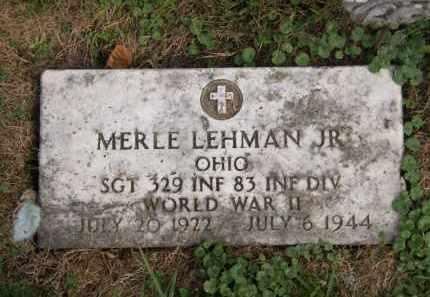 LEHMAN, MERLE JR. - Lorain County, Ohio | MERLE JR. LEHMAN - Ohio Gravestone Photos