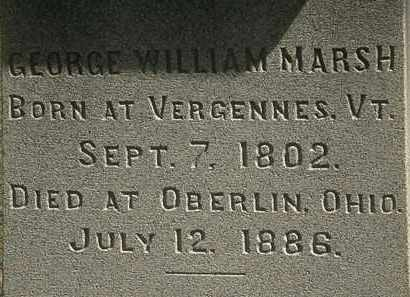 MARSH, GEORGE WILLIAM - Lorain County, Ohio   GEORGE WILLIAM MARSH - Ohio Gravestone Photos