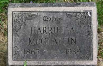 MCCLAFLIN, HARRIET A. - Lorain County, Ohio | HARRIET A. MCCLAFLIN - Ohio Gravestone Photos